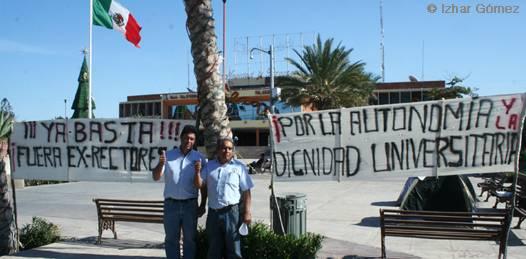 En ese tono se pronunciaron el día de ayer maestros de la Universidad Autónoma de Baja California Sur (UABCS) mientras se mantuvieron instalados con mantas y casas de campaña en la Plaza de la Reforma del Palacio de Gobierno.