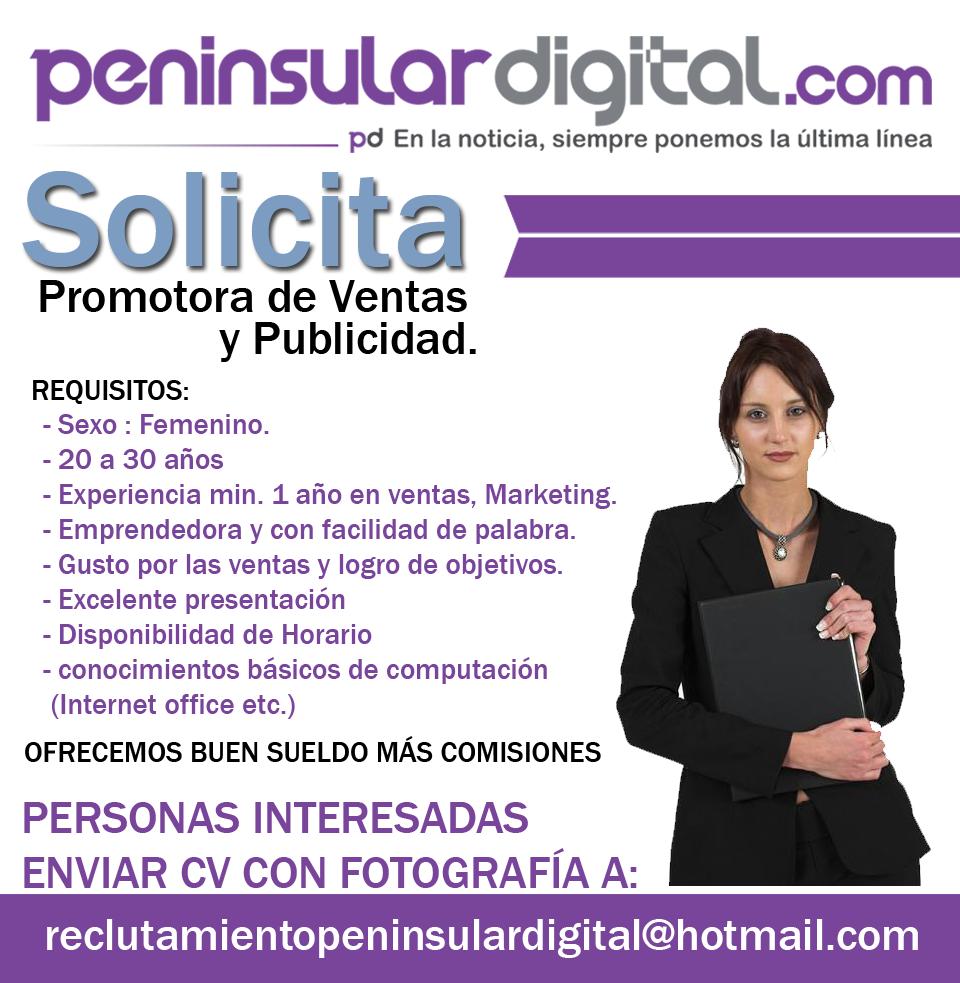 Peninsular Digital solicita: promotora de ventas y publicidad