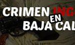 El crimen en Baja California Sur