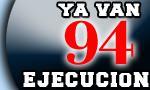 94 ejecutados