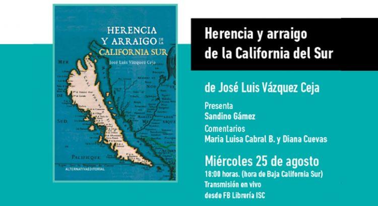 Presentarán «Herencia y arraigo de la California del Sur»